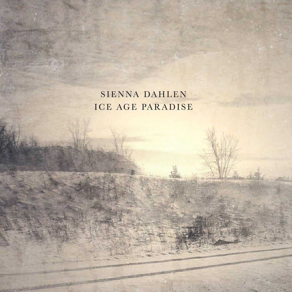 Sienna Dahlen, Ice Age Paradise
